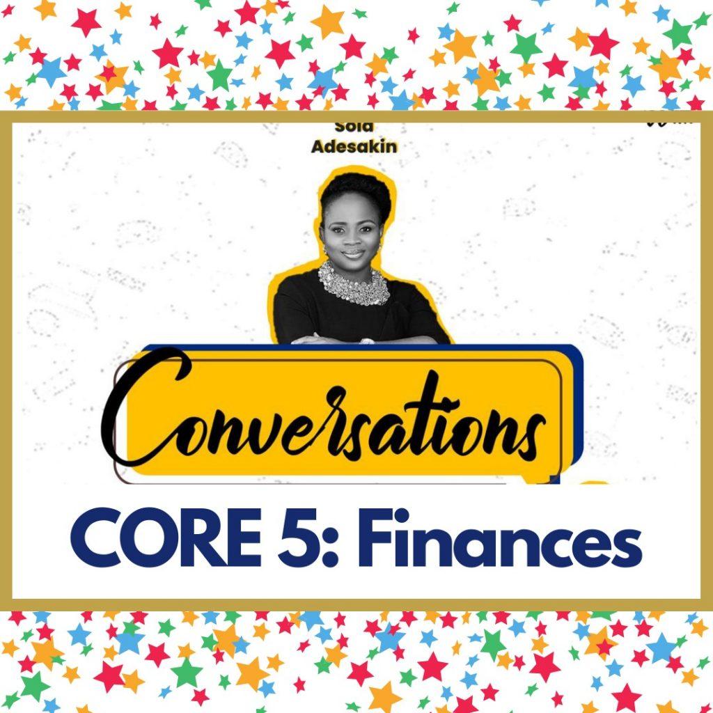 Core 5 - Finances