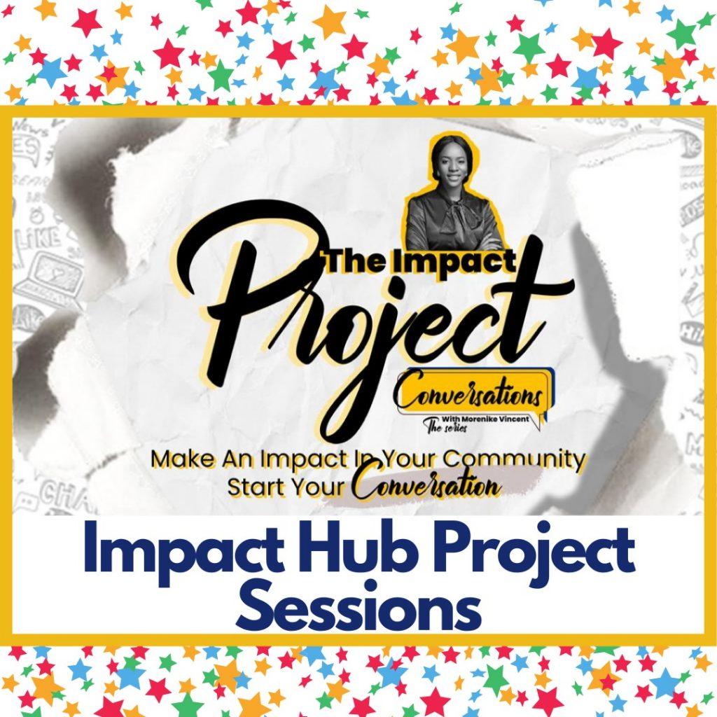 Hub Impact Projects